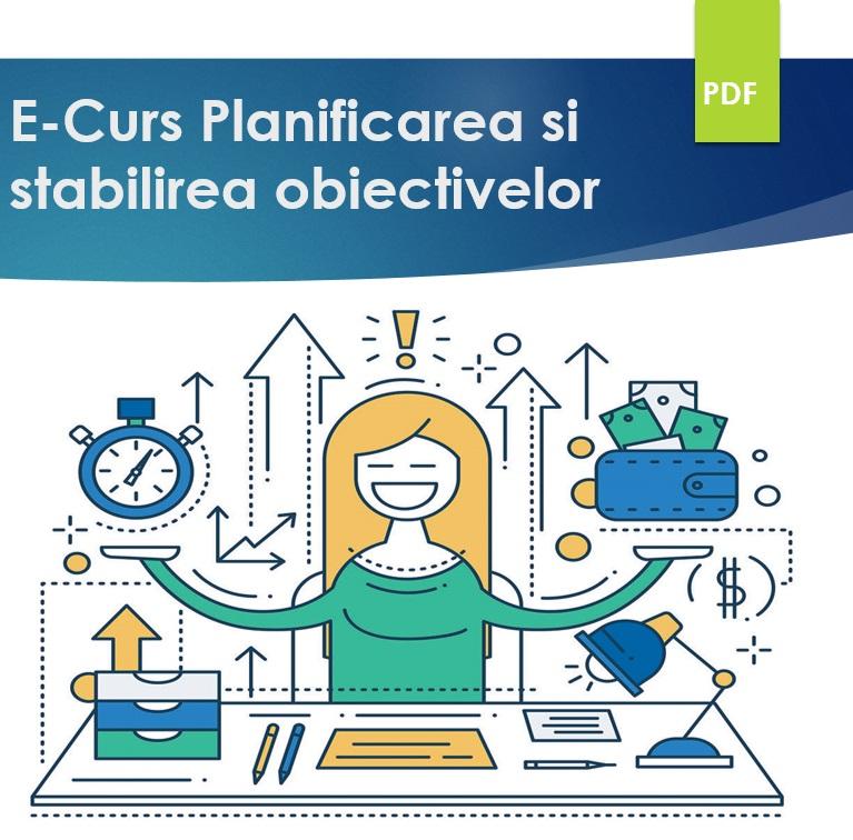 E-curs Planificarea si stabilirea obiectivelor