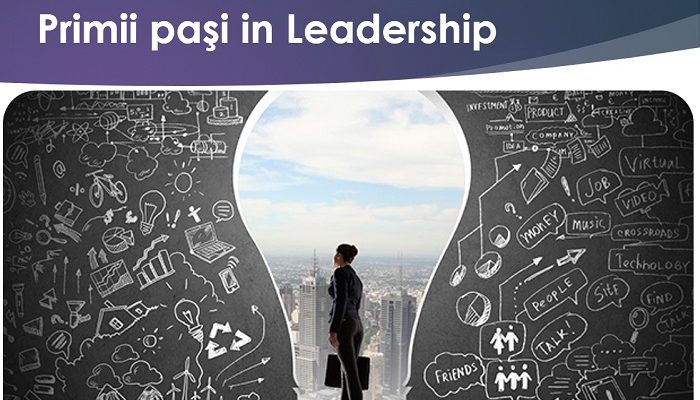 Curs Primii pasi in Leadership