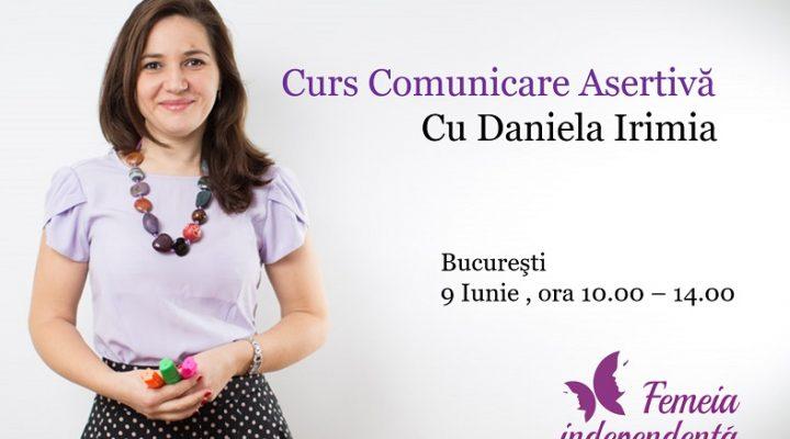 Curs Comunicare Asertiva cu Daniela Irimia