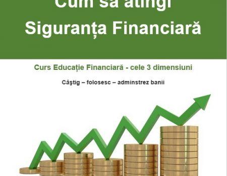 Curs Cum să atingi siguranța Financiară