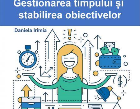 Curs online Gestionarea timpului și Stabilirea Obiectivelor