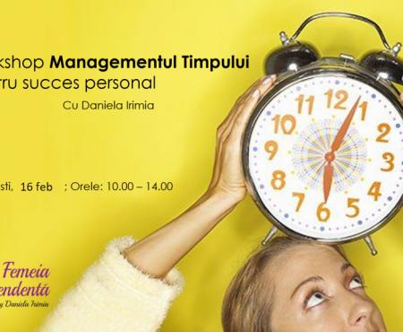 Workshop Managementul Timpului pentru succes personal