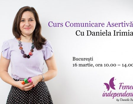 Eveniment in Bucuresti – Comunicare Asertiva