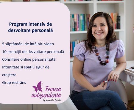 Femeia Independentă – Program online de dezvoltare personală, editia 4