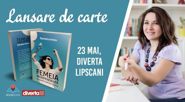 Lansare de carte – Femeia Independentă
