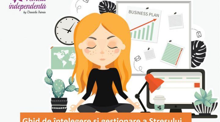 Ghid de înțelegere și gestionare a Stresului