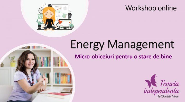 Workshop Energy Management: Micro-obiceiuri pentru o stare de bine